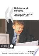 Babies and Bosses   Reconciling Work and Family Life  Volume 4  Canada  Finland  Sweden and the United Kingdom