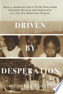 Driven by Desperation Book