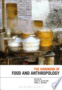 The Handbook Of Food And Anthropology Book