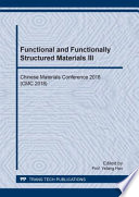Functional and Functionally Structured Materials III