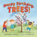 Happy Birthday, Trees!