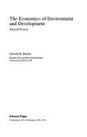 The Economics of Environment and Development