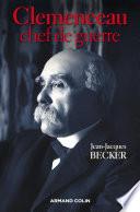 Clemenceau, chef de guerre
