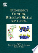 Carbohydrate Chemistry  Biology and Medical Applications Book