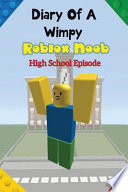 Diary of a Wimpy Roblox Noob