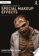A Beginner s Guide to Special Makeup Effects