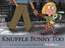KNUFFLE BUNNY TOO  CD1           MLL STEP 1   Book PDF