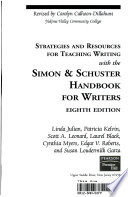 Strategies and Resources for Teaching Writing with the Simon & Schuster Handbook for Writers