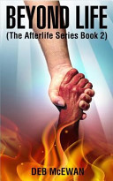 Beyond Life (the Afterlife Series Book 2)