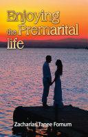 Pdf Enjoying the Premarital Life