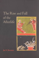 Pdf The Rise and Fall of the Afterlife