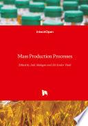 Mass Production Processes