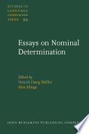 essays on nominal determination from morphology to discourse  essays on nominal determination from morphology to discourse management