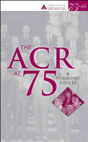 The ACR at 75