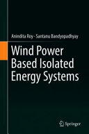 Wind Power Based Isolated Energy Systems