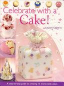 Celebrate with a Cake! Pdf/ePub eBook