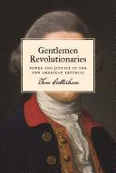Gentlemen Revolutionaries [Pdf/ePub] eBook