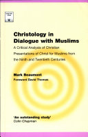 Christology in Dialogue with Muslims