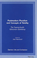 Postmodern Pluralism And Concepts Of Totality