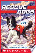 Jet  Rescue Dogs  3  Book PDF