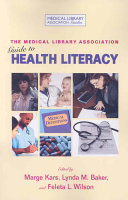 The Medical Library Association Guide to Health Literacy Book