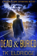 Dead & Buried (A Partners in Crime Supernatural Mystery) Pdf/ePub eBook