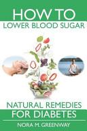 How to Lower Blood Sugar Pdf/ePub eBook