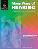 Many Ways of Hearing