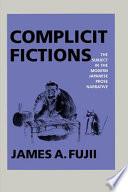 Complicit Fictions