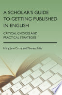 A Scholar s Guide to Getting Published in English