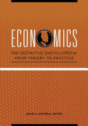 Economics: The Definitive Encyclopedia from Theory to Practice [4 volumes] Pdf/ePub eBook