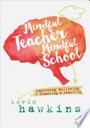 Mindful Teacher  Mindful School