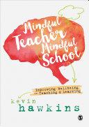 Mindful Teacher, Mindful School