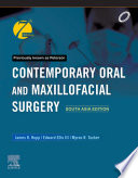 Contemporary Oral and Maxillofacial Surgery, 7 E: South Asia Edition E-Book