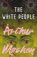 Pdf The White People