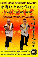 Shaolin Tong Bei Zhang   Advanced Martial Applications