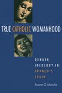 True Catholic Womanhood