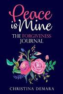 Peace Is Mine