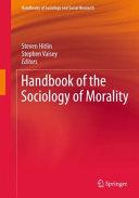 Handbook of the Sociology of Morality Pdf/ePub eBook