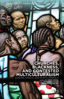Churches, Blackness, and Contested Multiculturalism Pdf/ePub eBook