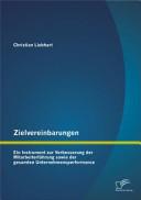 Öffnen Sie das Medium Zielvereinbarungen von Liebhart, Christian [Verfasser] im Bibliothekskatalog