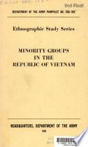 Minority Groups in the Republic of Vietnam Book PDF