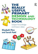 The Really Useful Primary Design and Technology Book
