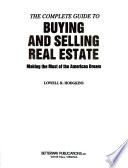 The Complete Guide to Buying and Selling Real Estate