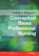 Leddy Pepper S Conceptual Bases Of Professional Nursing PDF