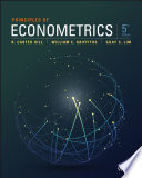 """""""Principles of Econometrics"""" by R. Carter Hill, William E. Griffiths, Guay C. Lim"""