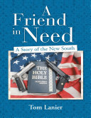 Pdf A Friend In Need: A Story of the New South Telecharger