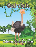 Ostrich Coloring Book for Teens