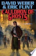 Cauldron of Ghosts Book PDF