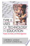 Type II Uses of Technology in Education